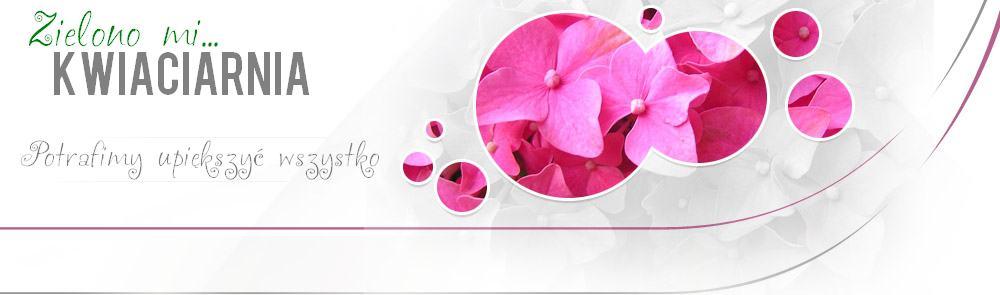 Kwiaciarnia Zielono Mi…